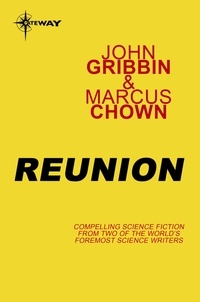 John Gribbin et Marcus Chown - Reunion.