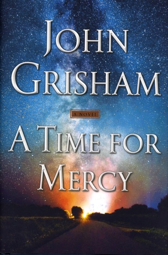 John Grisham - A Time for Mercy.