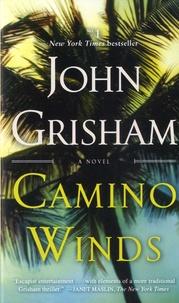 John Grisham - Camino Winds.