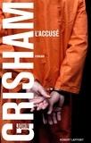 John Grisham - L'accusé.
