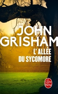 John Grisham - L'Allée du sycomore.