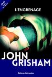 John Grisham - L'engrenage.