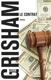 John Grisham - Le Contrat.