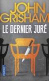 John Grisham - Le dernier juré.