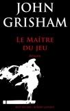 John Grisham - Le maître du jeu.