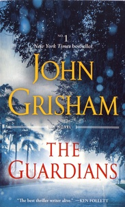 John Grisham - The Guardians.