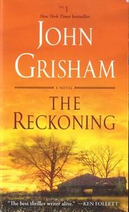 John Grisham - The Reckoning.