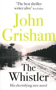 John Grisham - The Whistler.