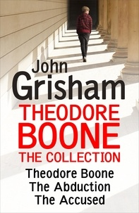 John Grisham - Theodore Boone: The Collection (Books 1-3).
