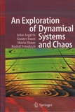 John H. Argyris et Gunter Faust - An Exploration of Dynamical Systems and Chaos.