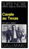 John-H Irsfeld - Cavale au Texas.