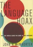 John H. McWhorter - The Language Hoax.
