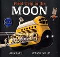 John Hare et Jeanne Willis - Field Trip to the Moon.