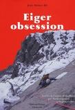 John Harlin III - Eiger Obsession.