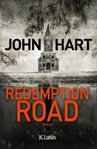 John Hart - Redemption road.