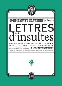 Cjtaboo.be Lettres d'insultes - Mon guide pratique de correspondance institutionnelle et commerciale Image