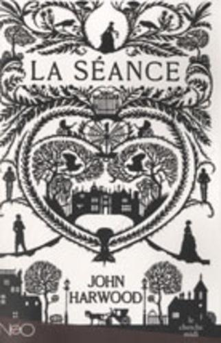 John Harwood - La Séance.