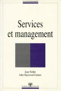 John Haywood-Farmer et Jean Nollet - Services et management.
