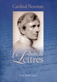 John Henry Newman - Choix de lettres.
