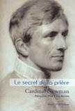 John Henry Newman - Le secret de la prière.