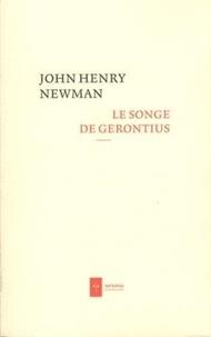 John Henry Newman - Le Songe de Gerontius.