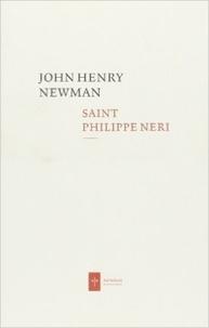 John Henry Newman - Saint Philippe Neri.