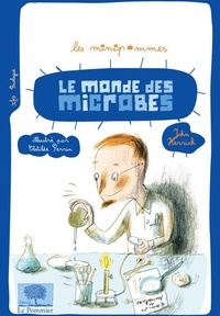 John Herrick - Le monde des microbes.