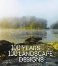 John Hill - 100 Years, 100 Landscape Designs.