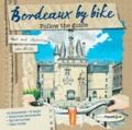 John Hirvois - Bordeaux by bike.
