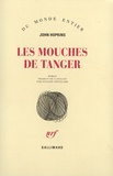 John Hopkins - Les mouches de Tanger.