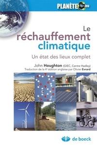 John Houghton - Le réchauffement climatique - Un état des lieux complet.