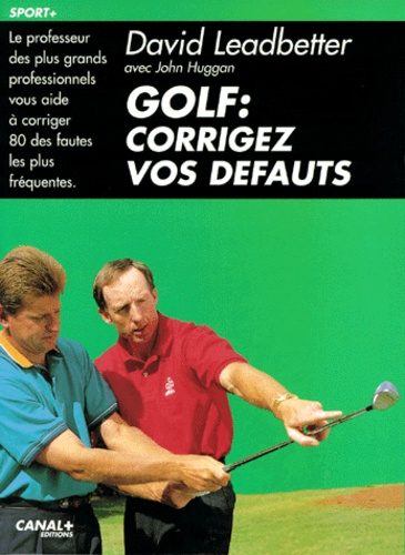 John Huggan et David Leadbetter - .