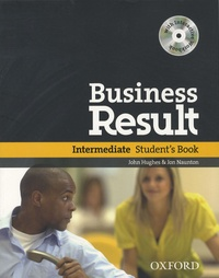 John Hughes et Jon Naunton - Business Result - Intermediate Student's Book. 1 Cédérom