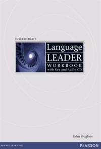John Hughes - Language Leader Intermediate Workbook with Key and Audio CD.