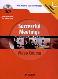 John Hughes et Andrew Mallett - Successful Meetings. 1 DVD