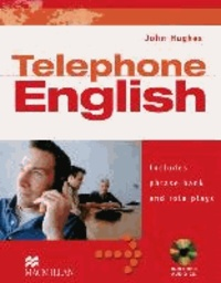 John Hughes - Telephone English - Includes phrase bank and role plays.