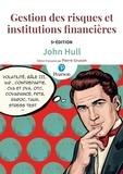 John Hull et Pierre Gruson - Gestion des risques et institutions financières.