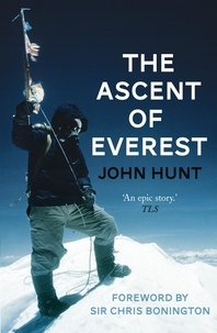 John Hunt - Ascent of Everest.