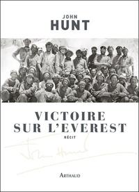 John Hunt - Victoire sur l'Everest.