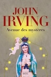 John Irving - Avenue des mystères.