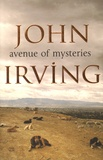 John Irving - Avenue of Mysteries.