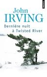 John Irving - Dernière nuit à Twisted River.