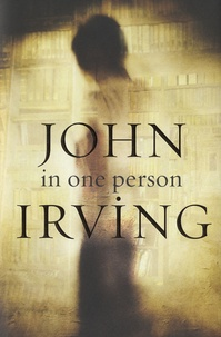 John Irving - In One Person.