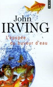 John Irving - L'épopée du buveur d'eau.