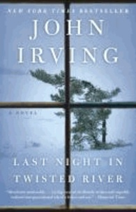 John Irving - Last Night in Twisted River - A Novel.