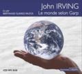 John Irving - Le monde selon Garp. 2 CD audio MP3