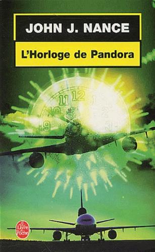 John-J Nance - L'horloge de Pandora.