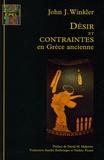 John-J Winkler - Désir et contraintes en Grèce ancienne.