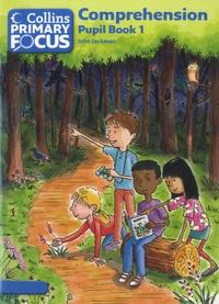 John Jackman - Comprehension Pupil's Book 1.