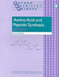 John Jones - Amino Acid and Peptide Synthesis.